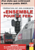 Propositions de la CGT. Un service public SNCF pour tous !
