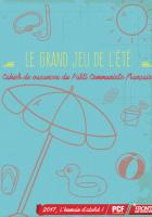 Le grand jeu de l'été. Cahier de vacances du Parti Communiste Français